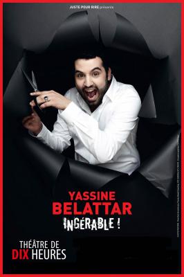 Yassine Belattar est ingérable au Théâtre de Dix Heures