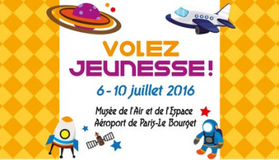 Volez Jeunesse 2016 au Musée de l'air du Bourget