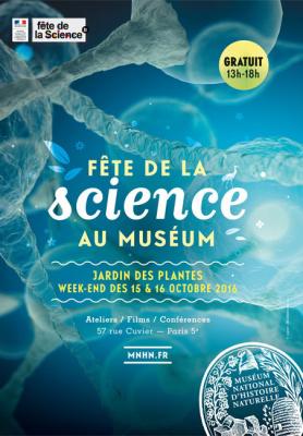 La Fête de la Science 2016 au Muséum - Jardin des Plantes