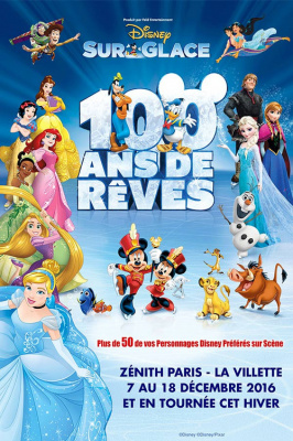 Disney sur Glace 2016 au Zénith de Paris : 100 Ans de Rêves