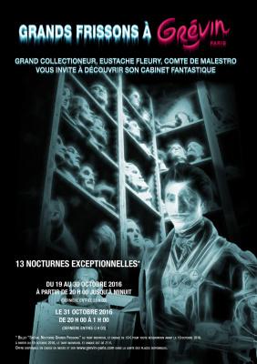 Les soirées Halloween au Musée Grévin 2016, Grands Frissons
