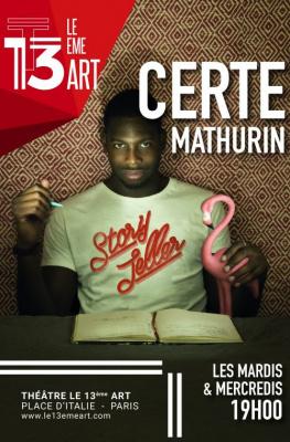 Certe Mathurins dans Story Teller au Théâtre le 13e Art