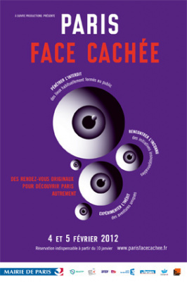paris face cachée, 4 et 5 fécrier 2012, 1ère édition