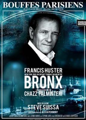 Le Bronx avec Francis Huster aux Bouffes Parisiens
