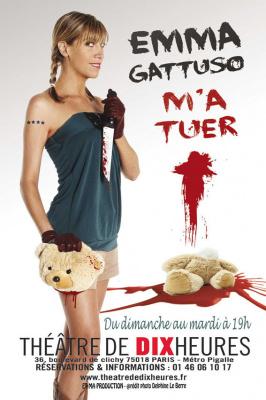 Emma Gattuso m'a tuer au théâtre de 10 heures