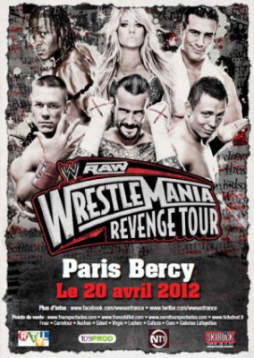 Raw Wrestlemania Revenge Tour, paris bercy