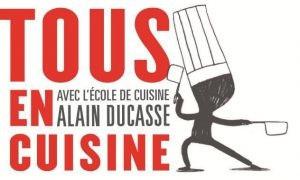 tous en cuisine, le concours de cuisine amateurs avec l'école ducasse