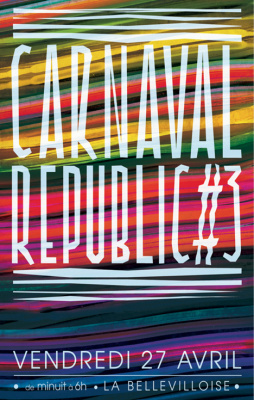 la carnaval republic 3 à la bellevilloise