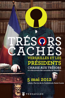 Chasse aux Trésors Cachés de Versailles et les présidents, chasse au trésor versailles 2012