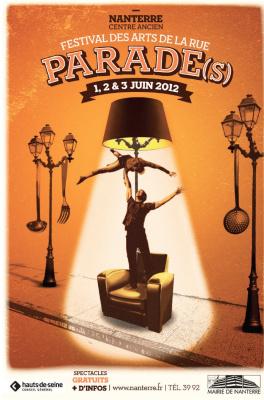 parade(s) 2012, festival des arts de la rue