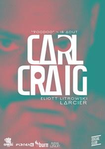 Voodoo au Social Club avec Carl Craig, Larcier et Eliot Litrowski