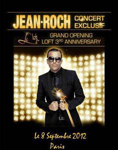 Les 3 ans du Loft avec Jean Roch