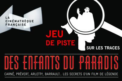 Sur la trace des enfants du Paradis : Jeu de piste gratuit dans Paris