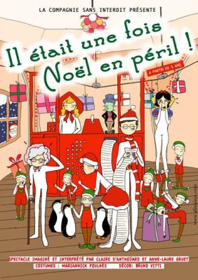 Il était une fois Noël en péril à l'Essaïon Théâtre