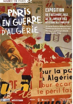 Exposition  Paris en guerre d'Algérie au Réfectoire des Cordeliers