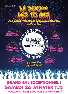 Le Bal de l'Elysée Montmartre la 300e