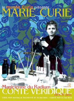 Marie Curie, magicienne du radium