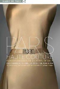Exposition Paris Haute Couture à L'Hôtel de Ville de Paris