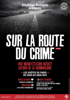 Sur la route du crime, la manifestation sur la criminologie