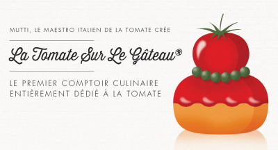 La Tomate sur le Gâteau, dégustations gratuites de Philippe Conticini, mutti