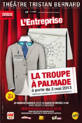 La Troupe à Palmade présente L'Entreprise au Théâtre Tristan Bernard