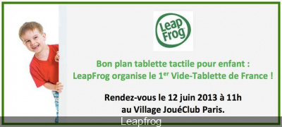 Vide-Tablette chez JouéClub, des tablettes Leapfrog gratuites
