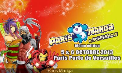 Salon paris manga et sci fi show 2013 le programme - Programme des salons porte de versailles ...