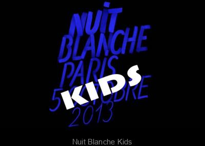 La Nuit Blanche 2013 pour les enfants à Paris