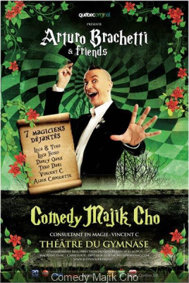 Arturo Brachetti & friends, Comedy Majik Cho au théâtre du Gymnase