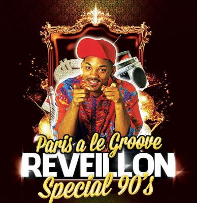 PARIS A LE GROOVE : LE RÉVEILLON SPÉCIAL ANNÉES 90