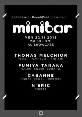 Minibar Night : Fumiya Tanaka, N'Eric, Thomas Melchior & Cabanne