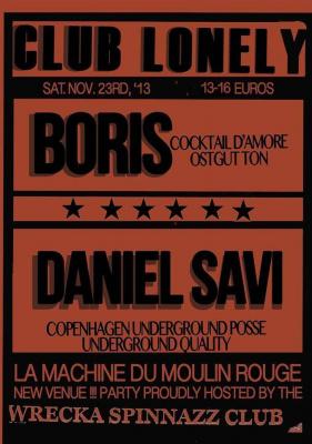 Club Lonely with Boris, Daniel Savi & The Wrecka Spinnazz Club
