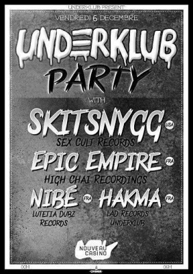 Underklub Party W/SKITSNYGG, EPIC EMPIRE...