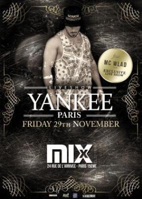 YANKEE PARIS & MC WLAD @MIX CLUB