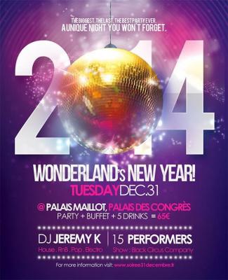 PALAIS MAILLOT - Wonderland's New Year 2014