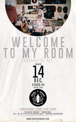 Welcome to my Room - Kakashi Dj Set