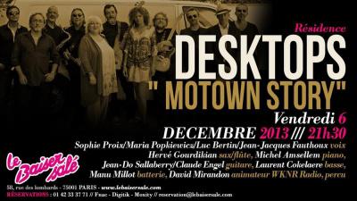 "DESKTOPS -  "" Motown Story"" - Résidence"