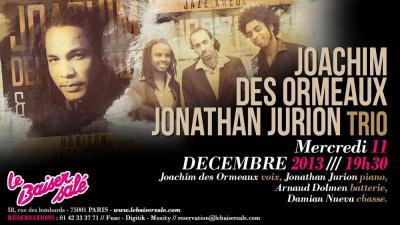 JOACHIM DES ORMEAUX / JONATHAN JURION TRIO