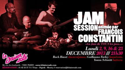 «  La Jam De TOUS Les Jazz ! » JAM SESSION FRANÇOIS CONSTANTIN percus/leader  invite