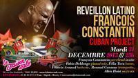 ** REVEILLON LATINO !! ** °^^° FRANCOIS CONSTANTIN CUBAN PROJECT °^^°