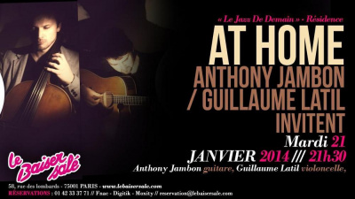 « Le Jazz De Demain » - Résidence AT HOME - Anthony JAMBON / Guillaume LATIL invitent Leo Montana