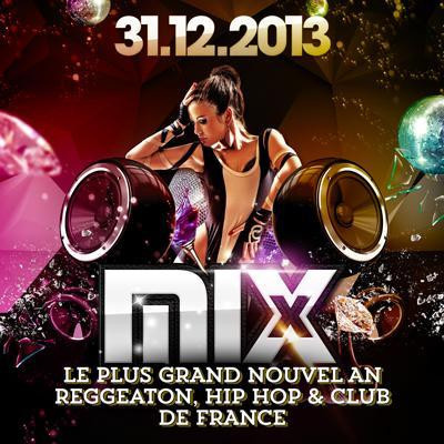 ??? Le plus Gros nouvel an CLUB / HIPHOP / REGGAETON de France ???