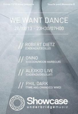 WE WANT DANCE : THE 70'S SHOWCASE AVEC ROBERT DIETZ, ALEXKID, ONNO & PHIL DARK