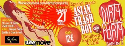 Dirty Party SPECIALE NOËL S3#6 : ASIAN TRASH BOY / IDROG-N / KEKO / ATOMSTAUB