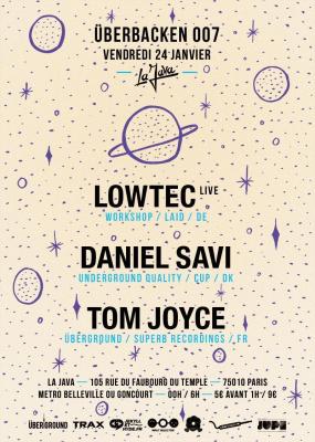ÜBERBACKEN - Lowtec / Daniel Savi / Tom Joyce