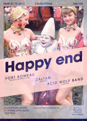 NYE - HAPPY END avec FORT ROMEAU, ZALTAN & ACID WOLF BAND