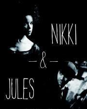 NIKKI & JULES