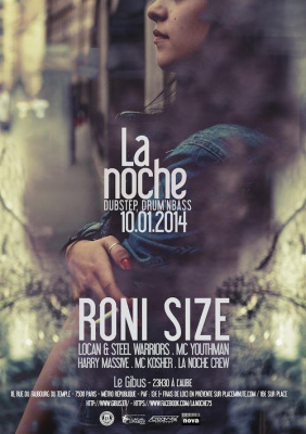 La Noche (Dubstep/D&B) RONI SIZE - STEEL WARRIORS - MC YOUTHMAN - LOCAN - HARRY MASSIVE & MORE -
