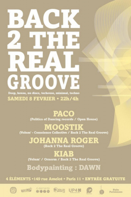 Back 2 the Real Groove # guest PACO (Politics of Dancing rec / Open House)