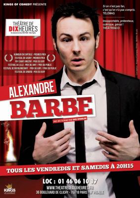 Alexandre Barbe revient au Théâtre de Dix heures